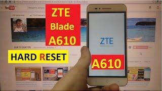 Hard reset ZTE A610 Сброс графического ключа zte blade a610