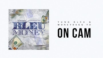 "Yung Bleu & Moneybagg Yo ""On Cam"" (Official Audio)"