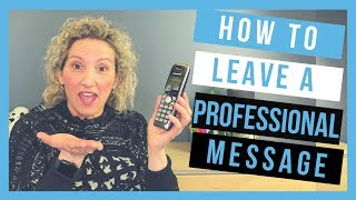 Voicemail Etiquette (How to leave a professional voicemail message)