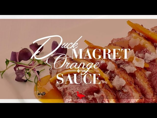 MALVASIA DUCK MAGRET IN ORANGE SAUCE