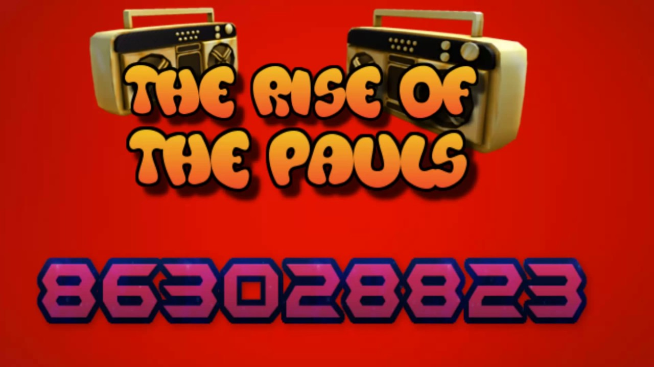 rise of the pauls roblox id