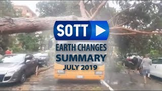 SOTT Earth Changes Summary - July 2019 Extreme Weather, Planetary Upheaval, Meteor Firebal ...
