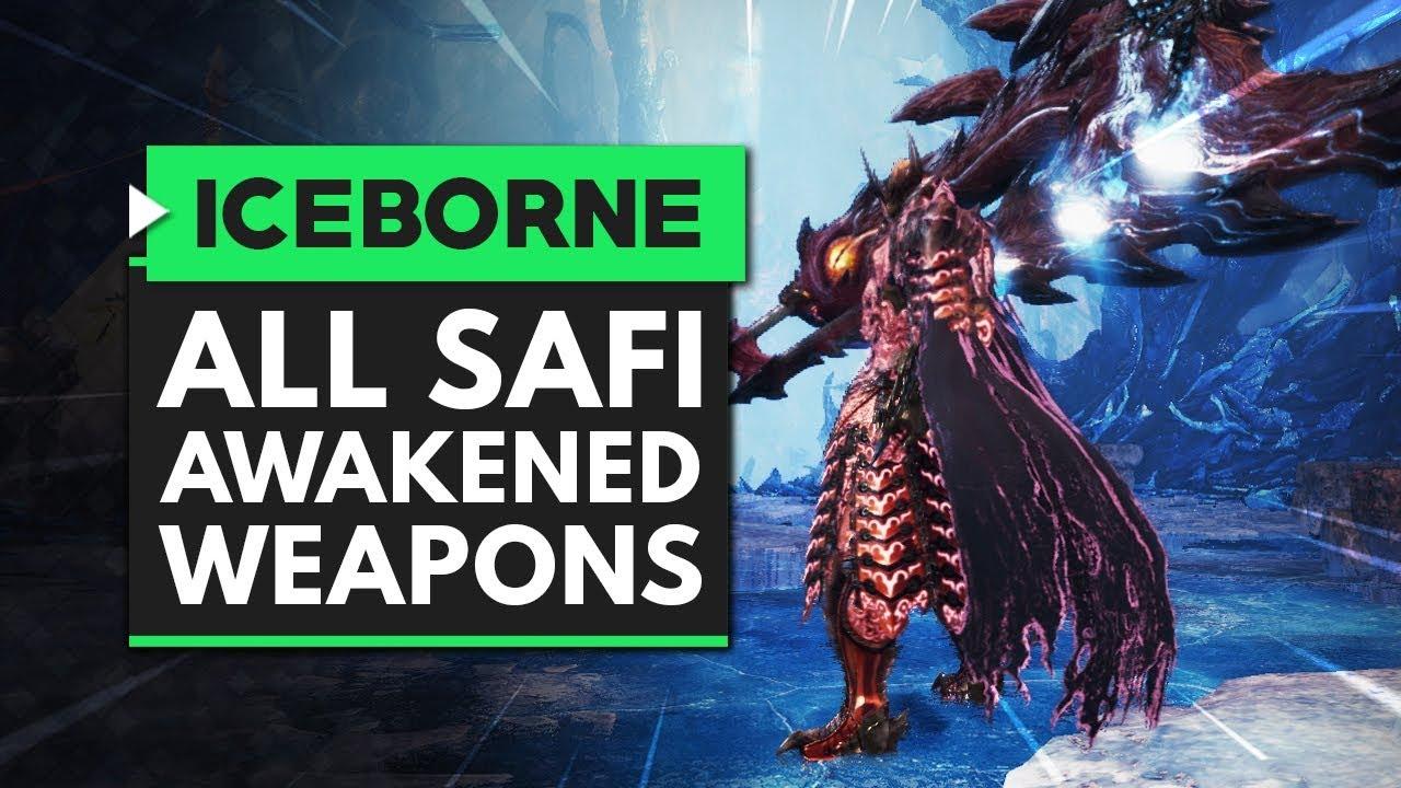 Monster Hunter World Iceborne All Safi Jiiva Awakened Weapons