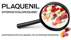 Plaquenil (Hydroxychloroquine) for use in Autoimmune disease. Side effects Medication.