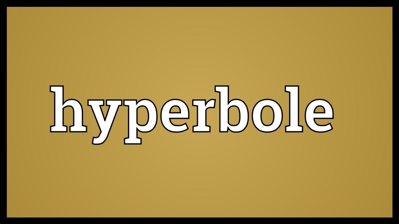 Hyperbole Meaning Youtube