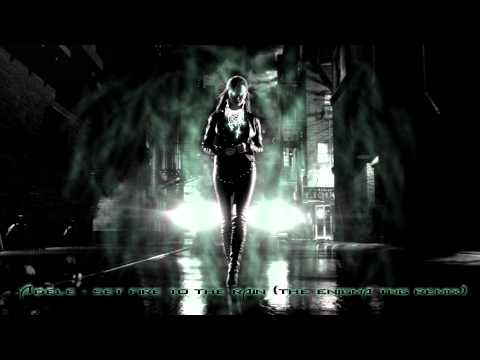 Adele - Set Fire To The Rain (The Enigma TNG Remix)