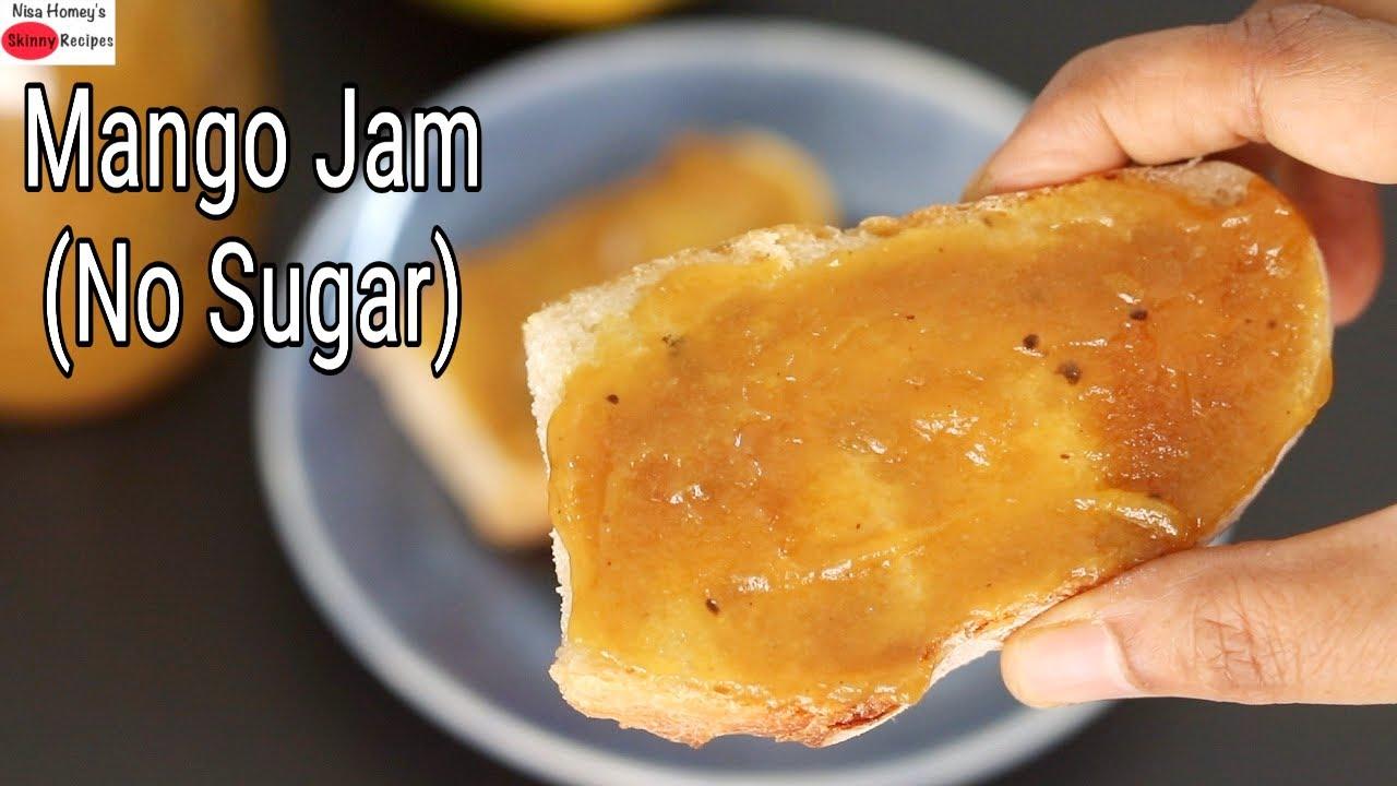 Mango Jam Recipe - No Refined Sugar - How To Make Mango Jam At Home - Mango Recipes | Skinny Recipes