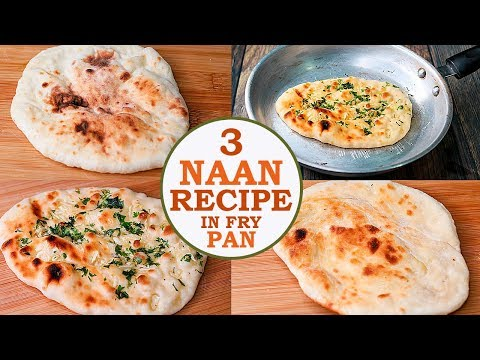 Naan Recipe | Naan, Garlic Naan, Butter Naan | No Yeast No Tandoor | Eggless & Without Oven | Yummy