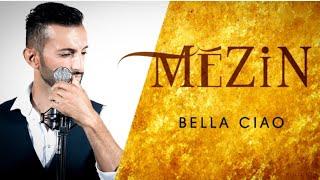 Bella Ciao - Mézin