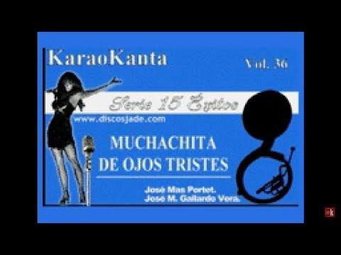 Karaokanta - Sergio Vega - Muchachita De Ojos Tristes