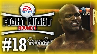 Fight Night Round 3 Career Mode Playthrough/Walkthrough #18 - Evander Holyfield BEAST! [Heavyweight]