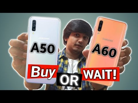 Samsung Galaxy A50 vs Samsung Galaxy A60 Buy OR Wait ? Full Comparison Camera Processor in Hindi Mp3