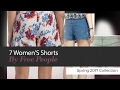 7 Women'S Shorts By Free People Spring 2017 Collection