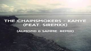 Kanye (ft. sirenXX) ALMOND and SAMME REMIX Mp3