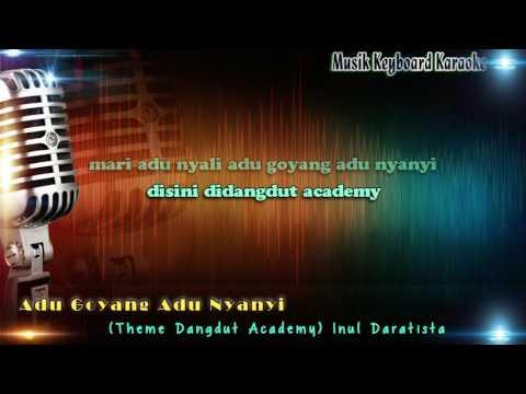 "Inul Daratista - Adu Goyang Adu Nyanyi ""Dangdut Academy"" Karaoke Tanpa Vokal"
