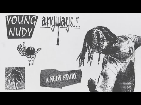 Young Nudy – A Nudy Story