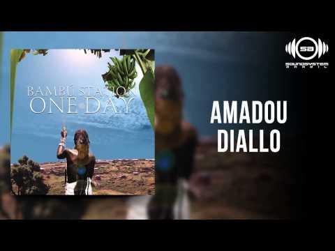 Bambú Station - Amadou Diallo