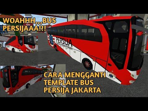 Cara Mengganti Template Persija Gampang Bus Simulator Indonesia Youtube