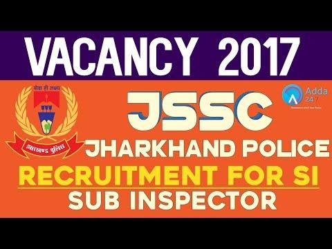Jharkhand Police Sub Inspector Vacancy 2017