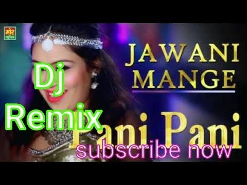 meri jalti jawani mange pani pani   dj Remix song   new style fast mix   DJ Kamlesh chhatarpur