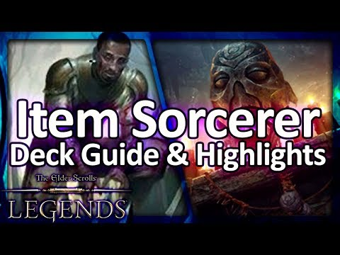 (TES: Legends) Item Sorcerer - Deck Guide and Highlights