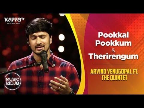 Pookkal Pookkum / Therirengum - Arvind Venugopal feat. The Quintet - Music Mojo Season 6 - Kappa TV