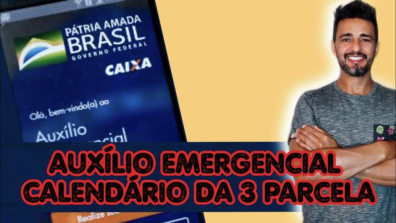 Calendário 3 Parcela Auxílio Emergencial Youtube