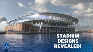 REVEALED! EVERTON'S NEW STADIUM DESIGN PLANS
