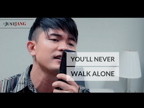NASSER Covers YOU'LL NEVER WALK ALONE (By Josh Groban) | #JustJANG