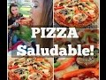 PIZZA SALUDABLE! Sin harina!