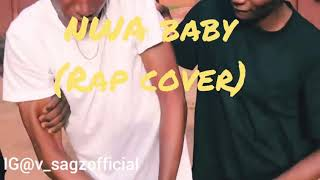 Davido - Nwa Baby (Rap Cover) By Vsagz
