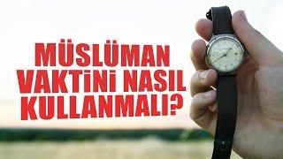 Bir Müslüman Zamanını Nasıl Değerlendirmeli? / Caner Taslaman / Emre Dorman