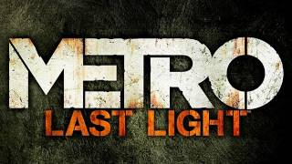 Metro: Last Light - E3 2011: Exclusive Gameplay Teaser Trailer | OFFICIAL | HD