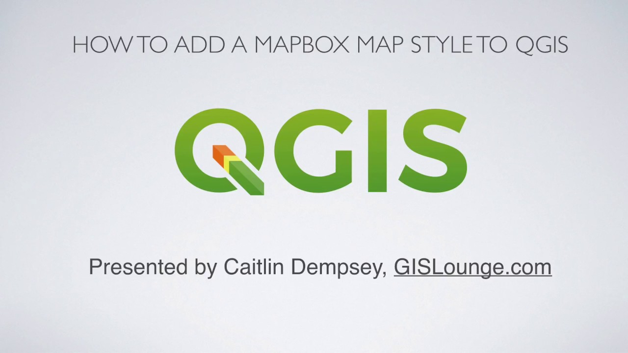 How to Add a Map from Mapbox to QGIS ~ GIS Lounge