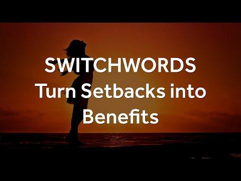Switchwords - REACH-ELATE - Turn Setbacks into Benefits
