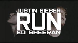 Download lagu Justin Bieber Run ft Ed Sheeran Lyrics MP3