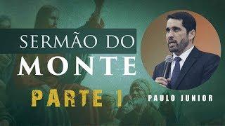 O Sermão Do Monte INTRODUÇÃO - Paulo Junior