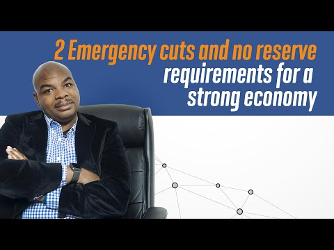 2 Emergency Cuts And No Reserve Requirements For A Strong Economy.
