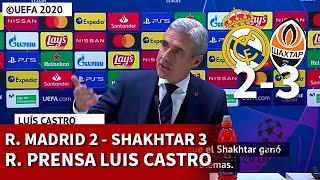 REAL MADRID 2 SHAKHTAR 3 | LUIS CASTRO, rueda prensa CHAMPIONS LEAGUE | DIARIO AS
