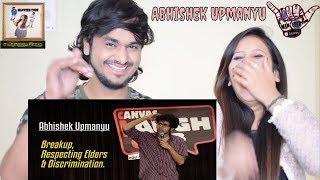 connectYoutube - Breakup, Respecting Elders, & Discrimination Stand Up Comedy    Abhishek Upmanyu    Reaction