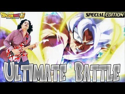 Dragon Ball Super - Ultimate Battle/Ultra Instinct 〖Epic Instrumental HARD ROCKVer. 〗Ediern ♚