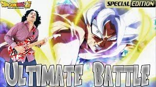 Dragon Ball Super - Ultimate Battle/Ultra Instinct 〖Epic Instrumental HARD ROCK  Ver. 〗Ediern ♚