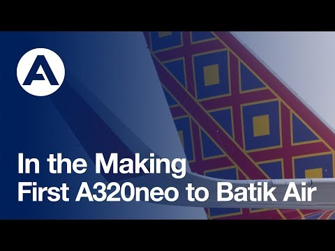 In the Making: First #A320neo to Batik Air