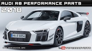2018 AUDI R8 PERFORMANCE PARTS Review Rendered Price Specs Release Date