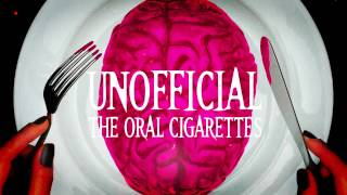 THE ORAL CIGARETTES「UNOFFICIAL」初回限定盤特典DVDトレーラー