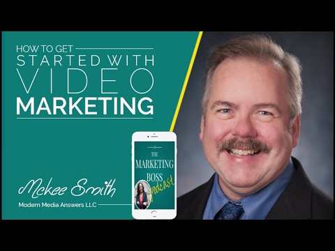 MBP 015: How to Get Started With Video Marketing With McKee Smith