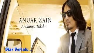 Andainya Takdir - Anuar Zain (Karaoke)