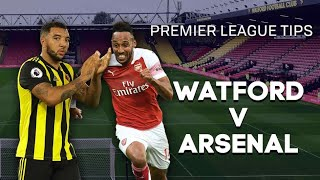 WATFORD VS ARSENAL | MOMENTUM IS ABSOLUTELY CRUCIAL | PREMIER LEAGUE MATCH PREVIEW | MY THOUGHTS