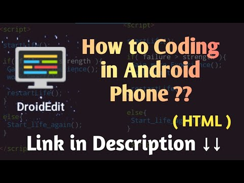HTML In Android Phone | Using Droid Edit App /first Video Of Coding