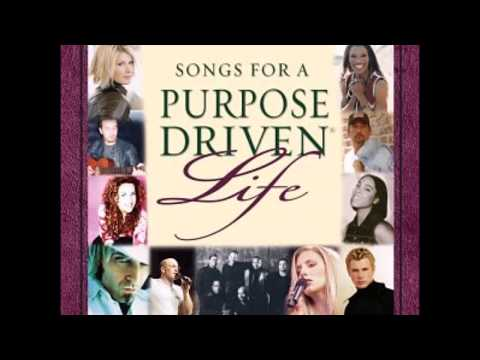 songs for A PURPOSE DRIVEN LIFE